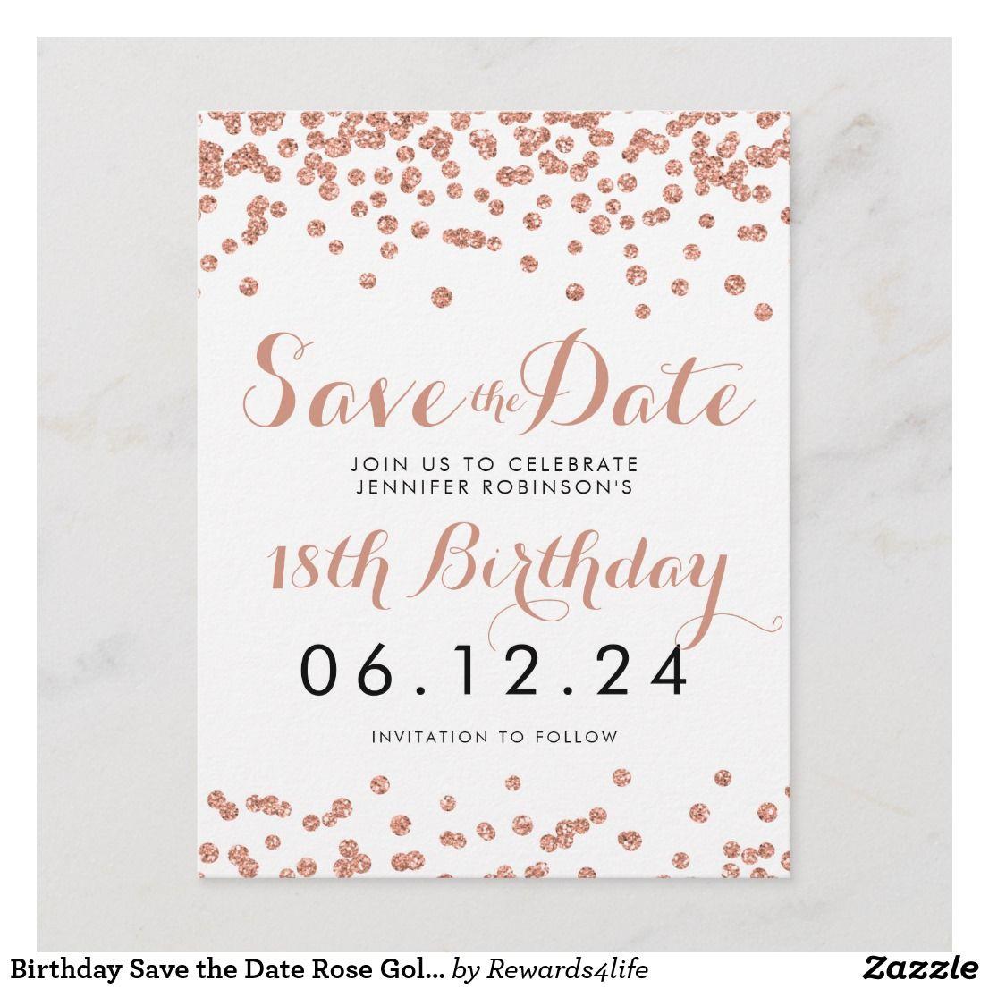 Carte Postale Faire Part Jour D Anniversaire Sauvez La Date Rose Gold Parti Zazzle Fr Rose Gold Glitter Confetti Glitter Confetti Rose Gold Invitations