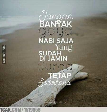 Jangan Banyak Gaya Islamic Quotes Bijak Hidup Sederhana