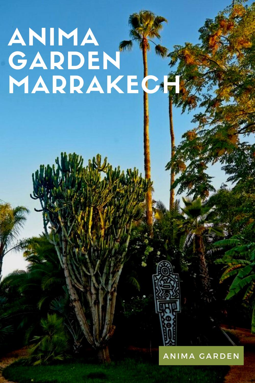Anima Garden Marrakech Visit Marrakech Marrakech Garden
