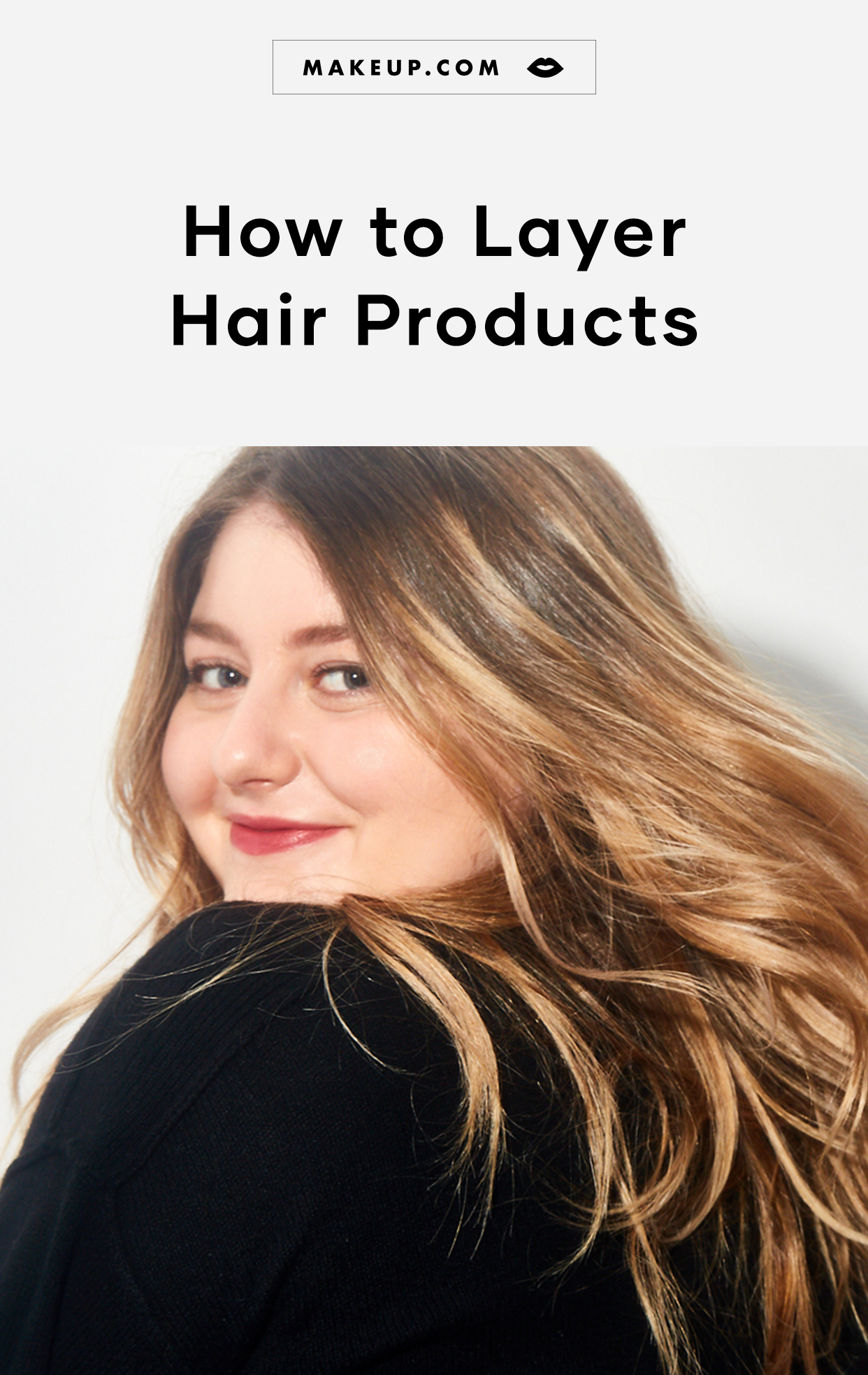 The Correct Order To Apply Hair Products Makeup Com By L Oreal In 2020 Layered Hair Volumizing Mousse Hair Oil