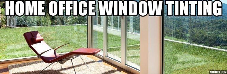 Home Office Window Tinting Toronto Tinted house windows
