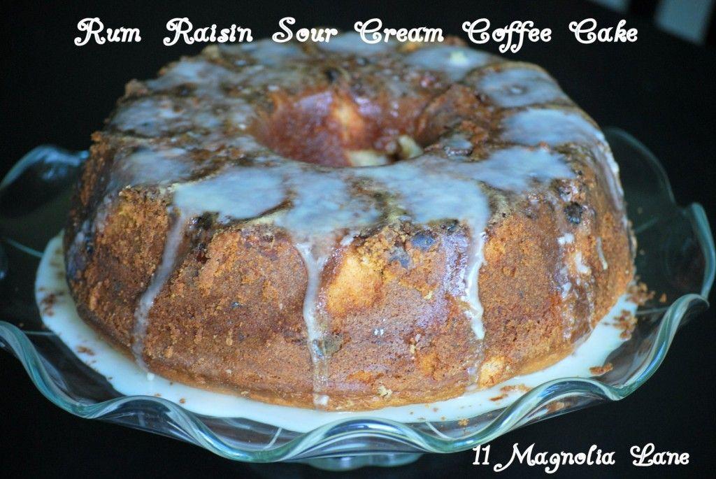 Rum Raisin Sour Cream Coffee Cake The Perfect Fall Dessert Sour Cream Coffee Cake Fall Desserts Rum Raisin