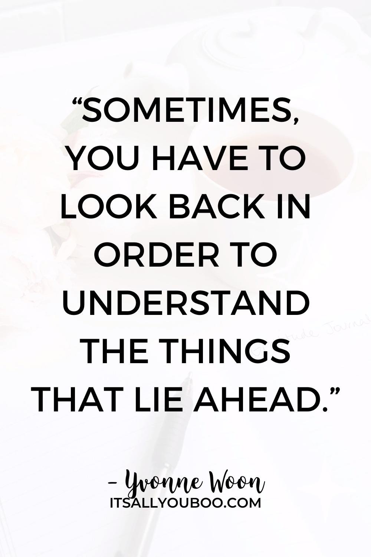 It's Okay to Look Back Sometimes