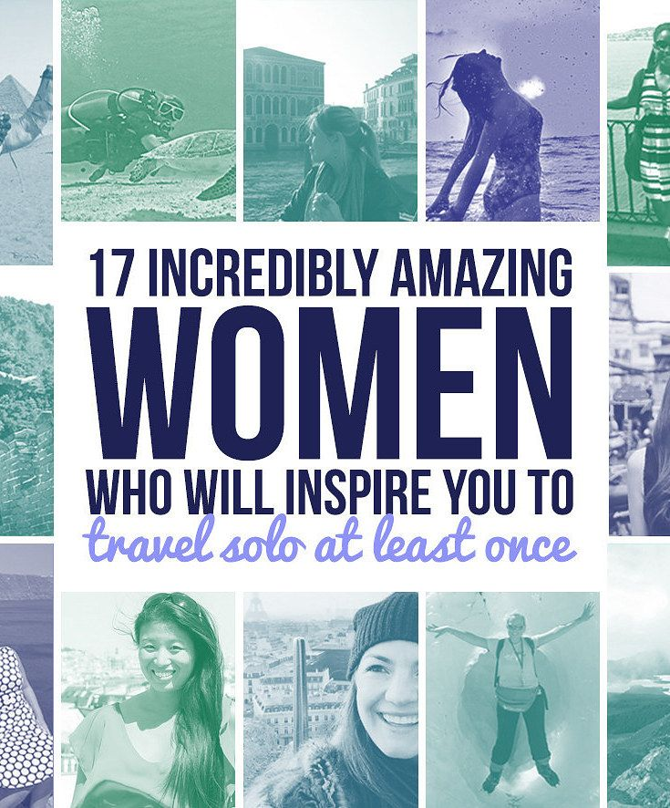 17 Incredibly Amazing Women Who Will Inspire You To Travel Solo - #travel #solotravel #femaletravel #traveltips