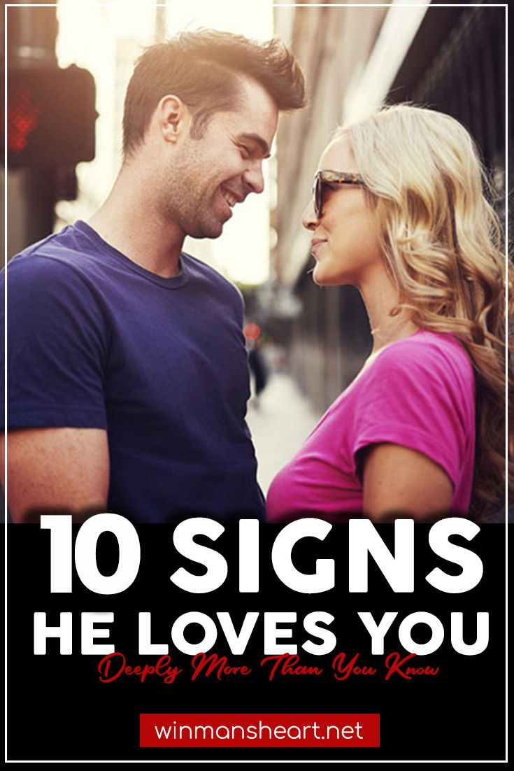 10 Signs He Loves You Deeply More Than You Know