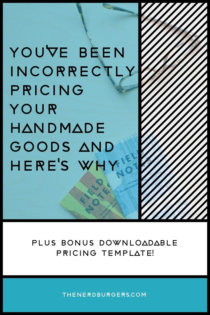 You've been pricing your handmade goods incorrectly and here's why