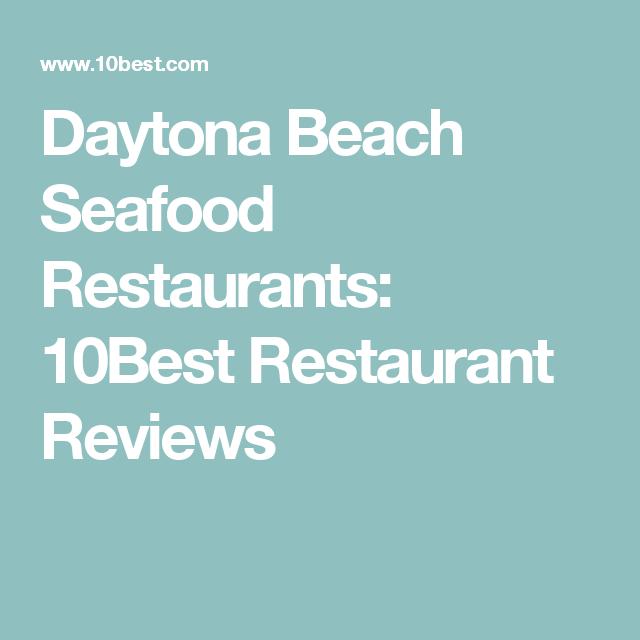 Daytona Beach Seafood Restaurants 10best Restaurant Reviews