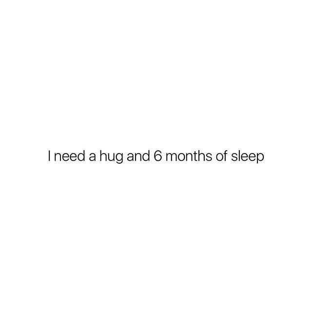 I Need A Hug And 6 Months Of Sleep Need A Hug Quotes Quotes Deep Hug Quotes