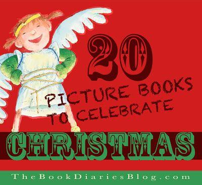 20 Children's Picture Books that celebrate Christmas!