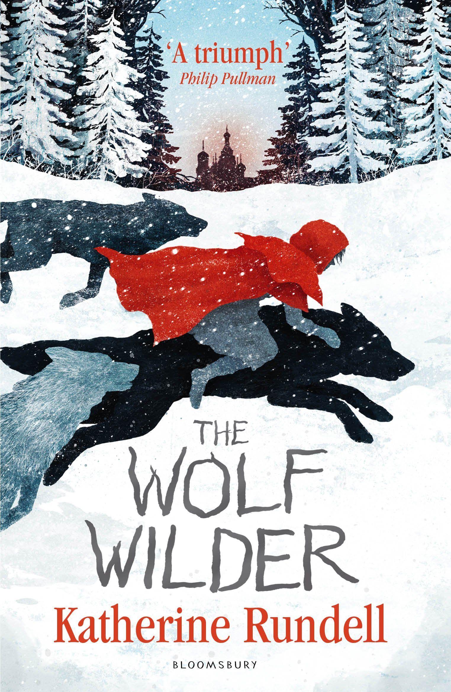 The Wolf Wilder In 2020 Wilder Book Wolf Book Cover Design