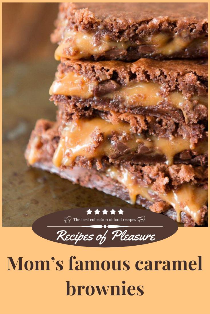 Mom S Famous Caramel Brownies Caramel Brownies Betty Crocker Recipes German Chocolate Cake Mix
