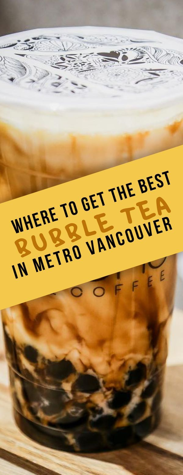 Foodies Spill The Tea On Where To Find The Best Bubble Tea in Metro Vancouver Whether you are a seasoned bubble tea drinker or just simply trying to figure out where to even begin, the question of where to get the best bubble tea in still remains