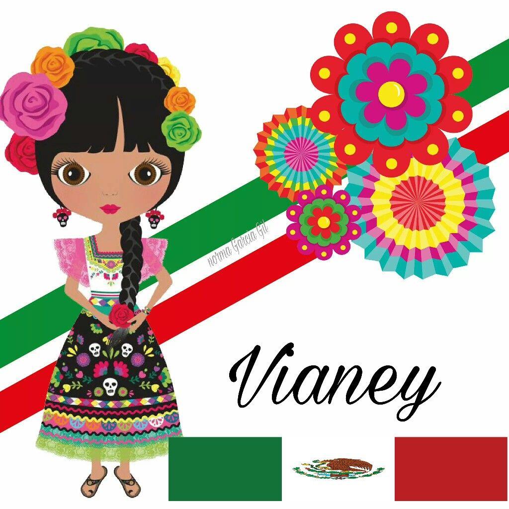 Nombre patriótico Vianey   MEXICO, 16 DE SEPTIEMBRE   Pinterest ...