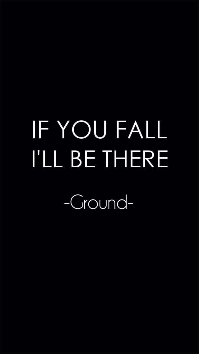 The ground is trustworthy :)