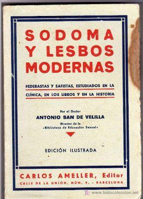 san de velilla sodoma y lesbos modernas hosexualidad homofobia