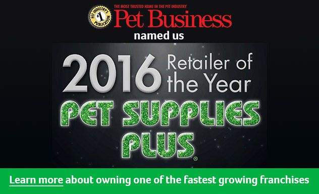 Pet Supplies Plus Retailer Of The Year Go To Http Www Petsuppliesplus Com Franchise Franchise Category Pet Supplies Plus Online Pet Supplies Pet Businesses