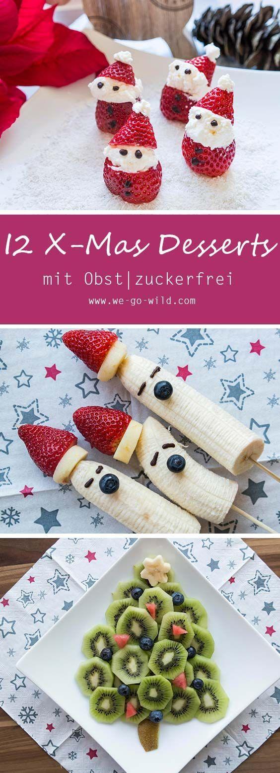 Gesundes Weihnachtsessen.Weihnachtsdessert Leicht Gemacht 12 Gesunde Rezepte Ohne Zucker