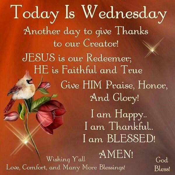 Today Is Wednesday Good Morning Wednesday Happy Wednesday Wednesday