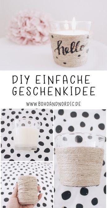 DIY einfache Geschenkidee Duftkerze im Glas verschenken