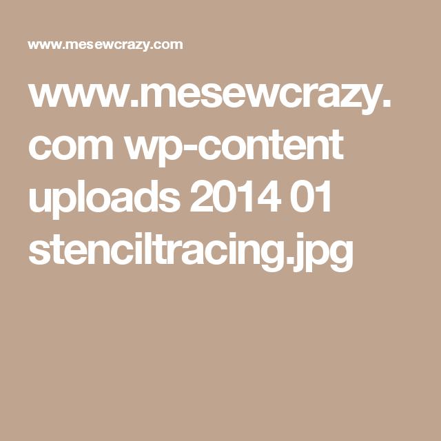 www.mesewcrazy.com wp-content uploads 2014 01 stenciltracing.jpg