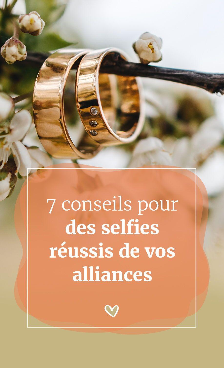 7 conseils pour des selfies réussis de vos alliances