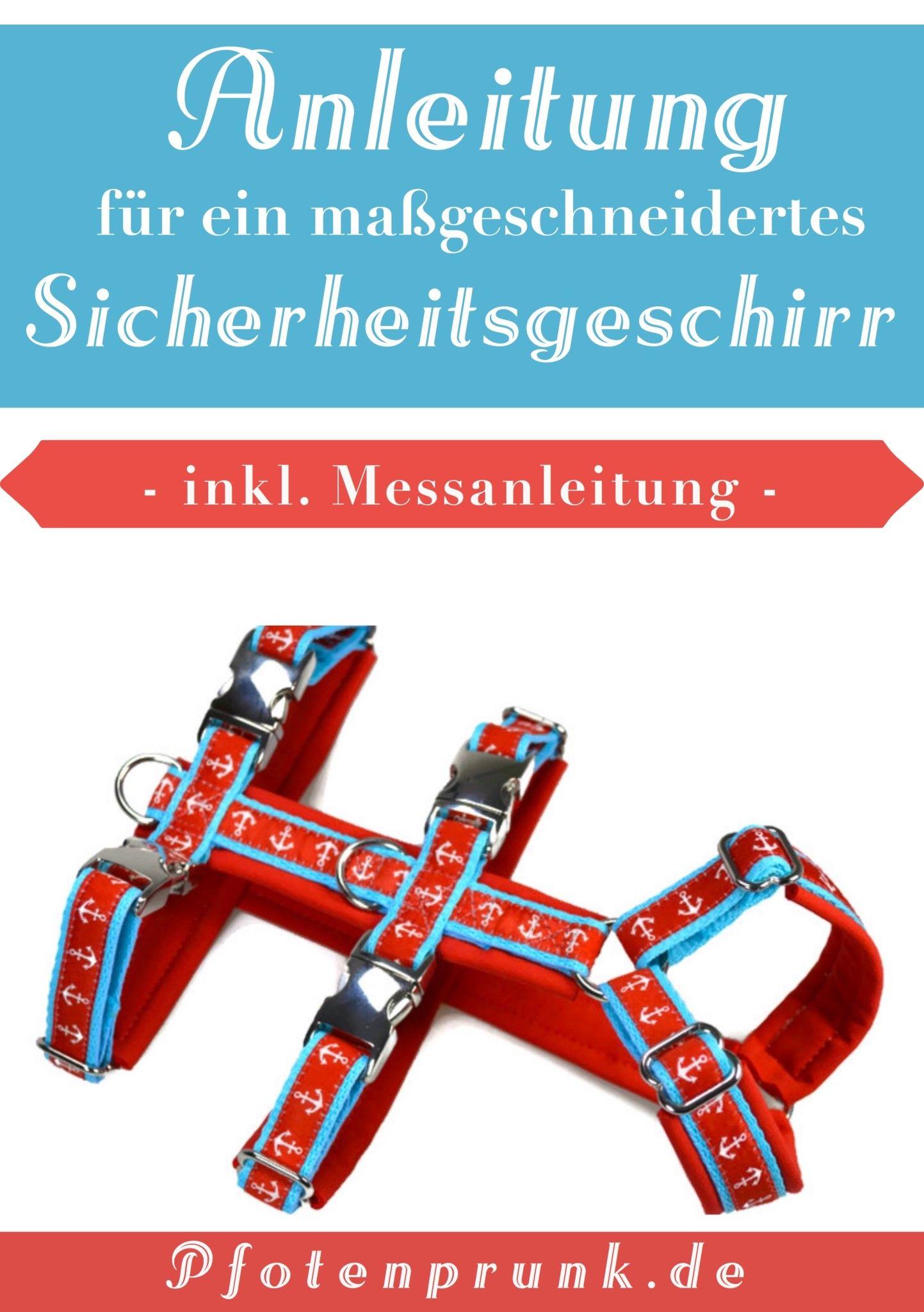 Sicherheitsgeschirr Selbernähen | Maßgeschneidert, Diy anleitungen ...