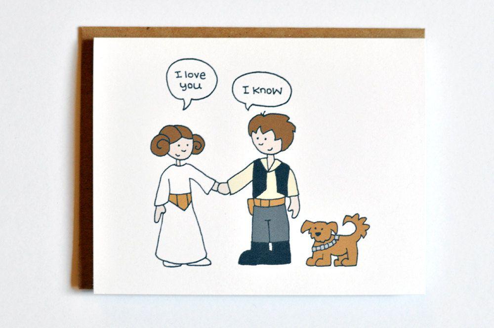 Star Wars I love you card - Han Solo and Leia | Star Wars ...