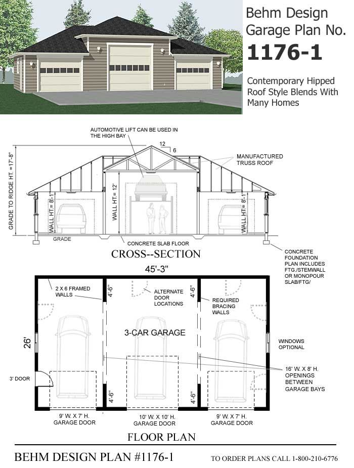 Three car with high center bay garage plan 1176 1 by behm for 4 bay garage plans