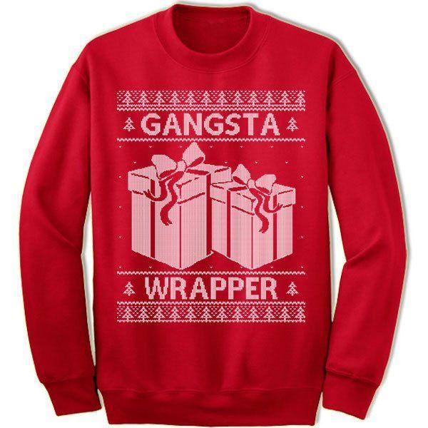 Gangsta Wrapper Ugly Christmas Sweater | Ugliest christmas ...