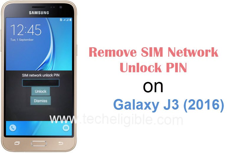 Remove SIM Network Unlock PIN Galaxy J3 (2016), Get Unlock Code