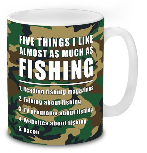 Fishing Mug Five Things I Like Almost As Much As Fishing Camouflage Full Wrap Design Fishingmugs Funnyfishingmugs Fishin Mugs Fishing Gifts Fishing Humor