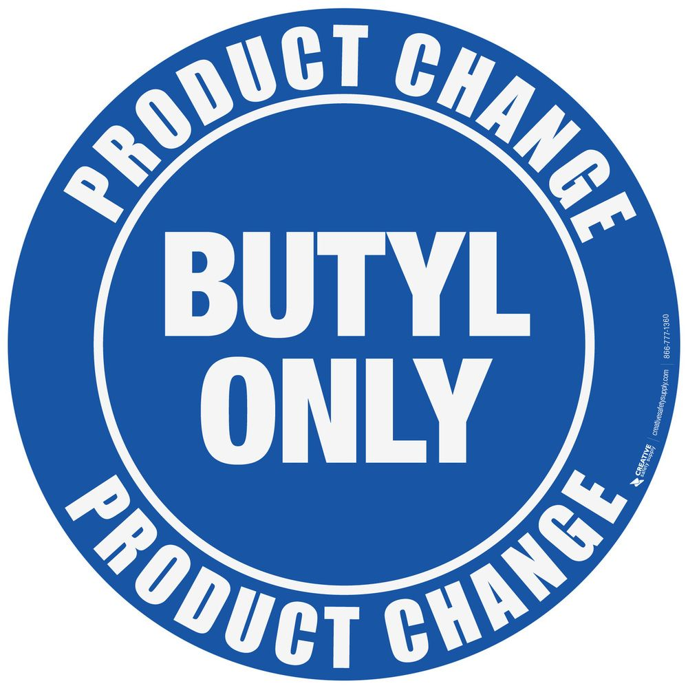 Creative Safety Supply Product Change Butyl Floor Sign