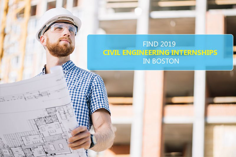 Civil Engineering Internships are avail in Boston for 2019