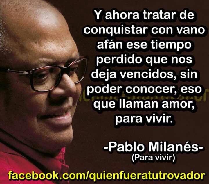 Para vivir. Pablo Milanés