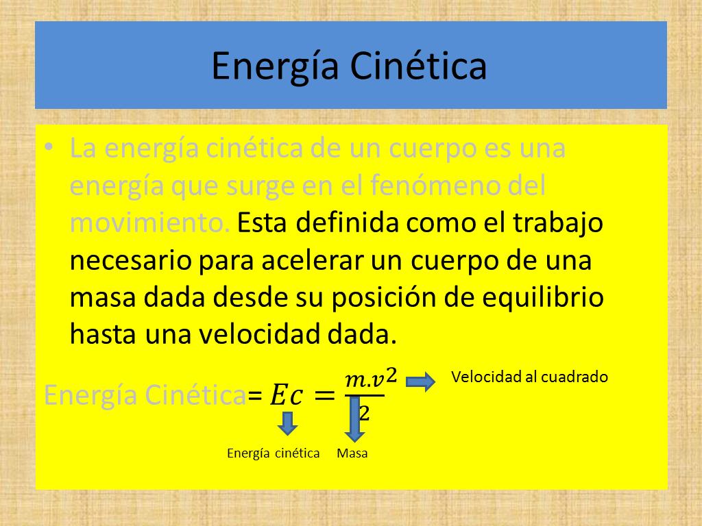 Energía Mecánica Cinética Y Potencial
