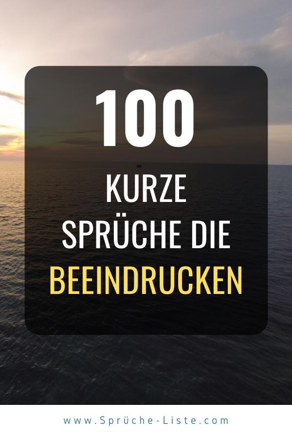 100 Kurze Spruche Die Beeindrucken Kurze Spruche Spruche Aufmunternde Spruche