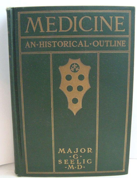 Medicine An Historical Outline   Vintage Book  1925 by OldBook, $12.99