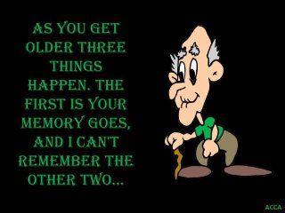As You Get Older Senior Jokes Old Age Humor Powerful Words