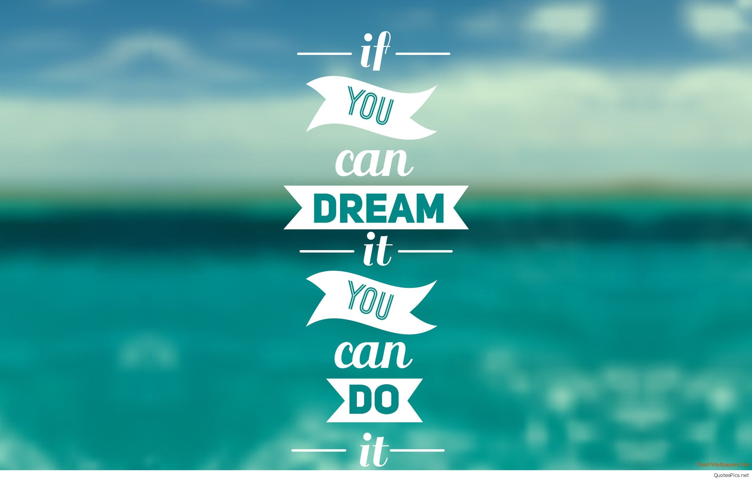 Hd wallpaper with quotes - You Can Dream It Quote Wallpaper Hd