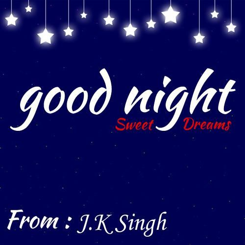 Write Name On Good Night Sweet Dreams Greetings Good Night Sweet Dreams Sweet Dreams Good Night Quotes