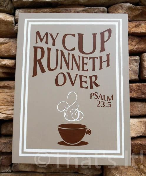 my cup runneth over hand painted wood sign coffee theme kitchen rh pinterest com