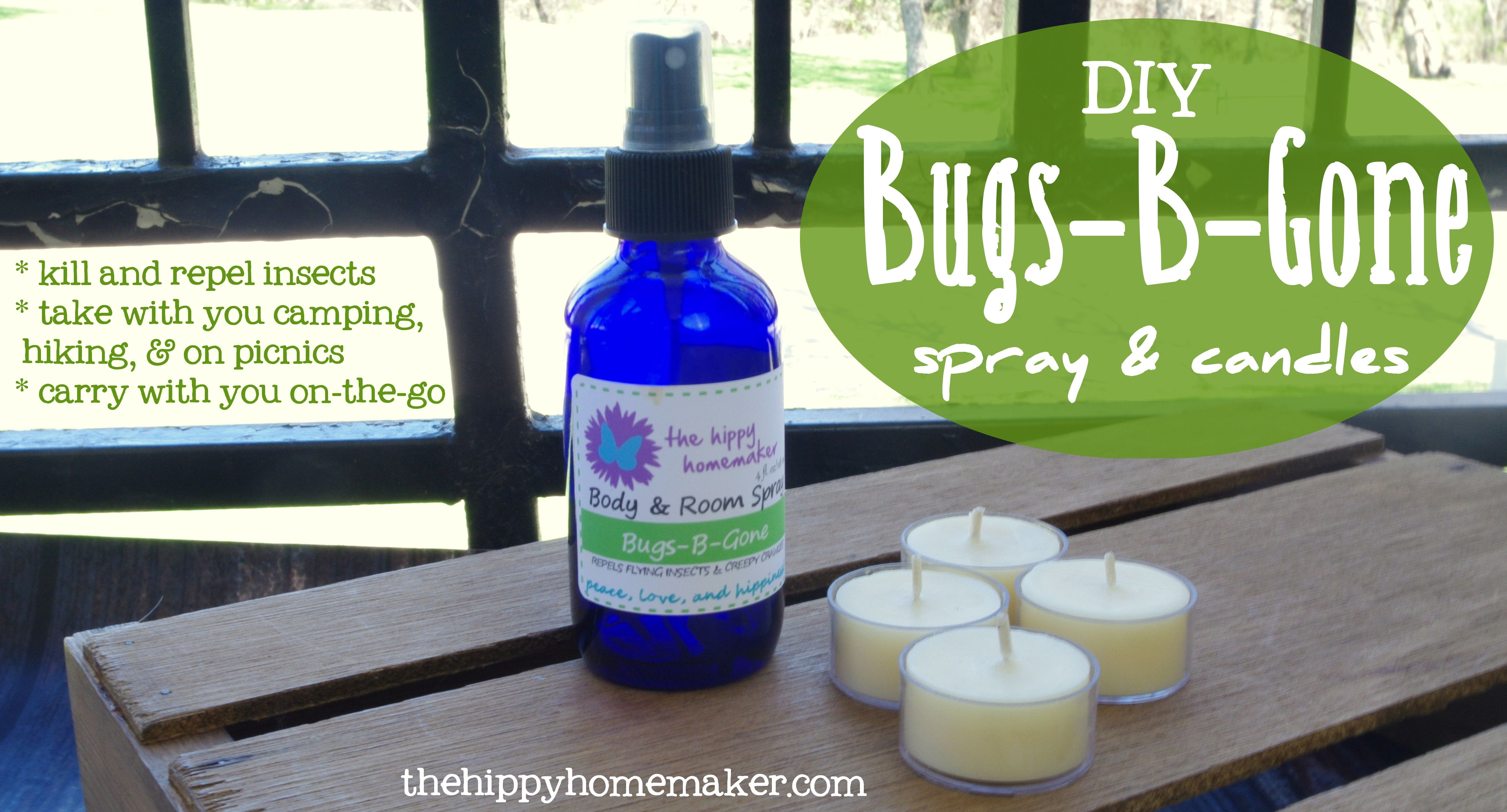 Ban The Bugs With Essential Oils Diy Bugs B Gone Candles Spray The Hippy Homemaker Diy Essential Oils Safe Bug Repellent Spray