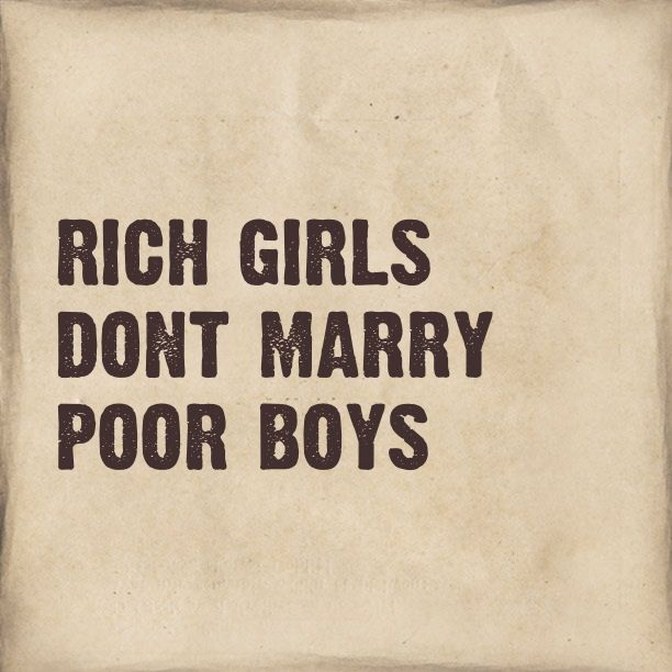 Rich girls dont marry poor boys | quotes | Mens fashion suits