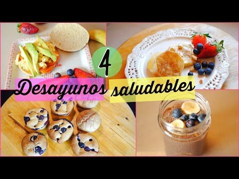4 desayunos saludables ricos y fciles 4 healthy easy breakfast 4 desayunos saludables ricos y fciles 4 healthy easy breakfast ideas lizy forumfinder Choice Image