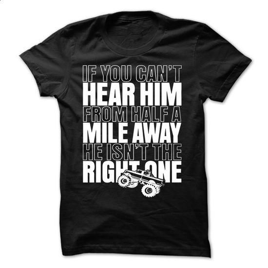 IF YOU CANT HEAR HIM FROM HALF A MILE AWAY #shirt #Tshirt. ORDER NOW => https://www.sunfrog.com/Automotive/IF-YOU-CANT-HEAR-HIM-FROM-HALF-A-MILE-AWAY.html?60505