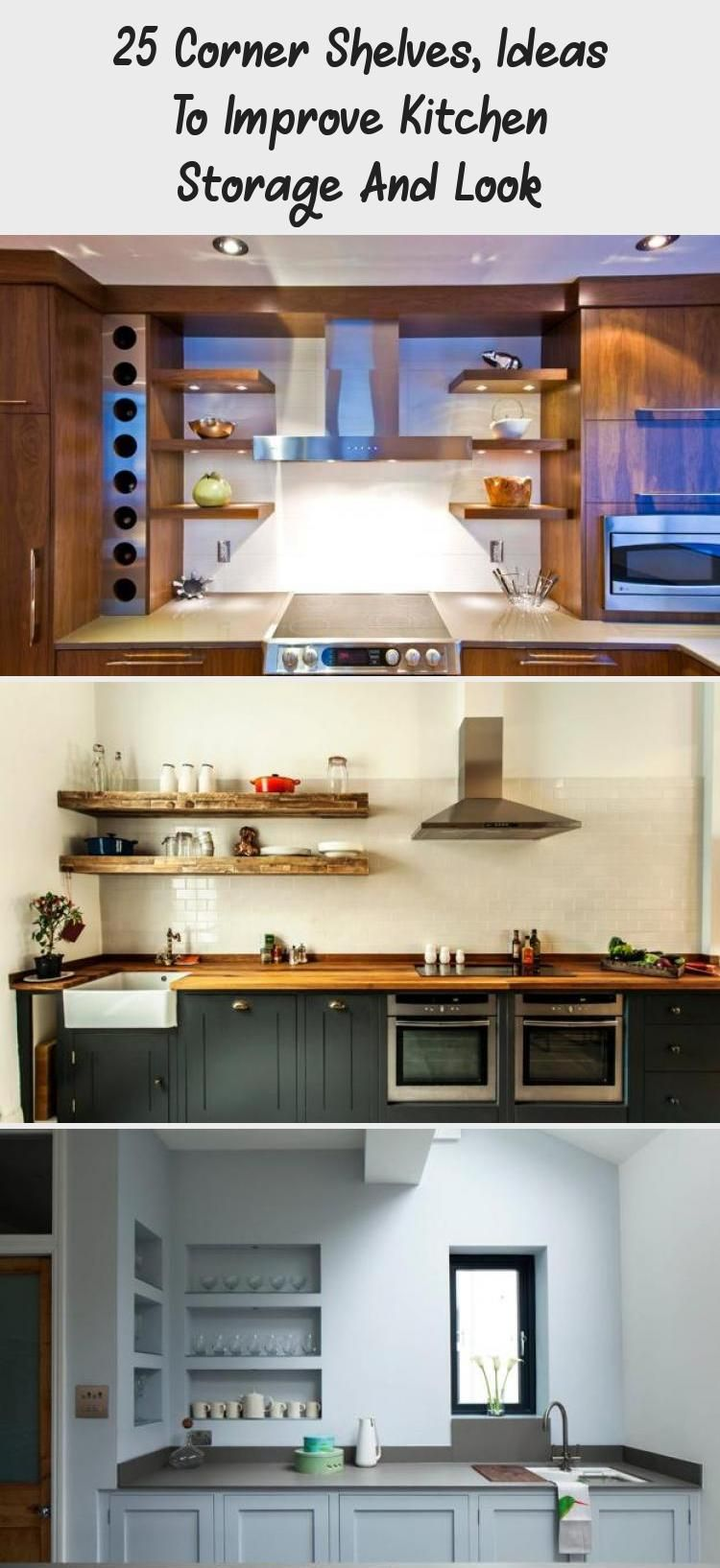 25 Corner Shelves Ideas To Improve Kitchen Storage And Look In 2020 With Images Diy Kitchen Shelves