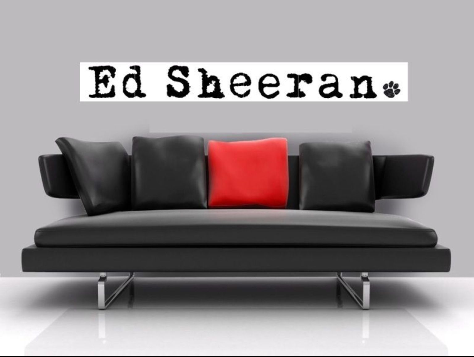 Sofa Lyrics By Ed Sheeran Ed Sheeran Wall Art Ideas For My New Bedroom Ed Sheeran Style