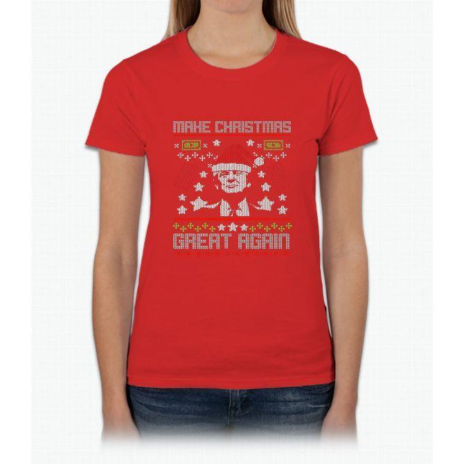 MAKE CHRISTMAS GREAT AGAIN T-SHIRT Trump Gift Womens T-Shirt
