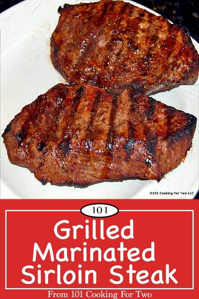Grilled Marinated Sirloin Steak from 101 Cooking for Two