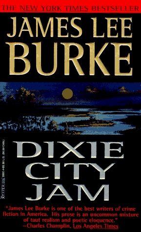Dixie City Jam By James Lee Burke Mystery Novels Pinterest